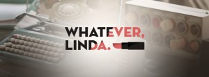 Whatever, Linda LOGO jpeg